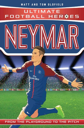 Neymar: From the Playground to the Pitch