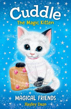 Cuddle the Magic Kitten Book 1: Magical Friends