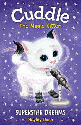Cuddle the Magic Kitten Book 2: Superstar Dreams