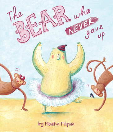 The Bear Who Never Gave Up