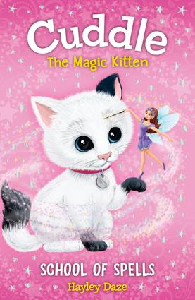 Cuddle the Magic Kitten Book 4: School of Spells