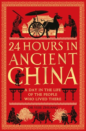 24 Hours in Ancient China
