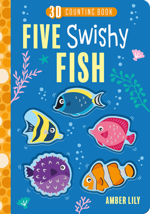 Five Swishy Fish