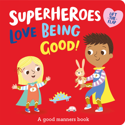Superheroes LOVE Being Good!