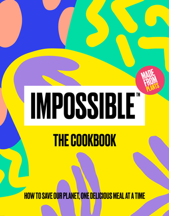 "Impossibleâ""¢: The Cookbook"