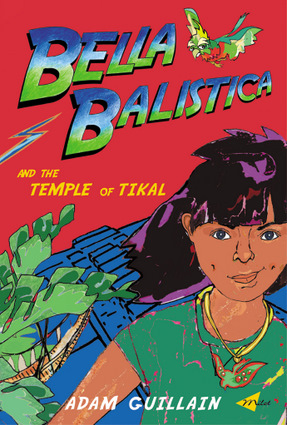 Bella Balistica and the Temple of Tikal