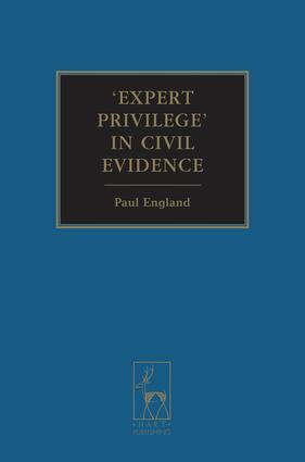 'Expert Privilege' in Civil Evidence