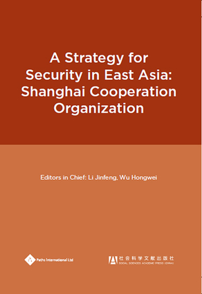 A Strategy for Security in East Asia: Shanghai Cooperation Organization