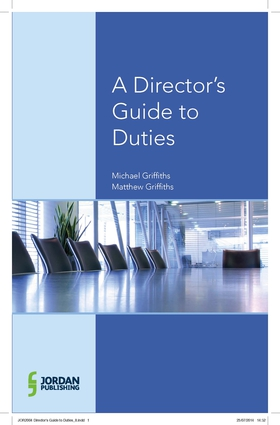A Director's Guide to Duties, Decisions and Articles of Association