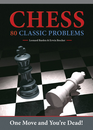 Chess: 80 Classic Problems