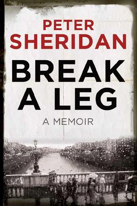 Break A Leg: A Memoir