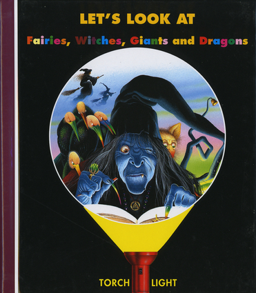 Let's Look at Fairies, Witches, Giants and Dragons