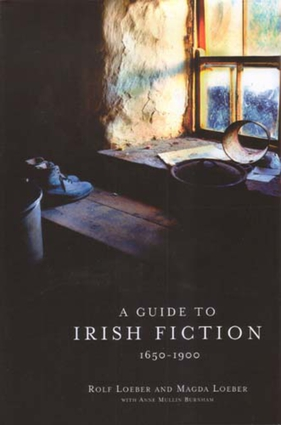 A Guide to Irish Fiction, 1650-1900