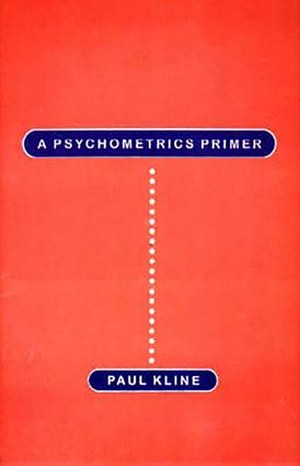 A Psychometrics Primer