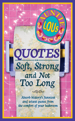 Auntie Lou's Soft and Strong Quotes