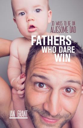 Fathers Who Dare Win