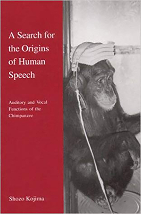 A Search for the Origins of Human Speech