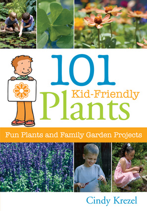 101 Kid-Friendly Plants