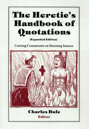 The Heretic's Handbook of Quotations