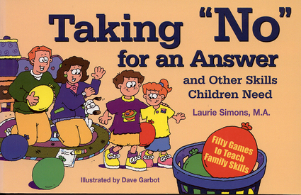 taking quotnoquot for an answer and other skills children need