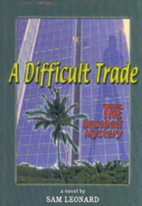 A Difficult Trade