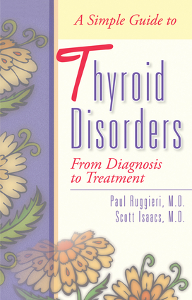 A Simple Guide to Thyroid Disorders