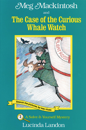 Meg Mackintosh and the Case of the Curious Whale Watch - title #2