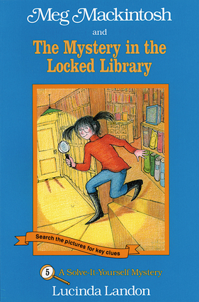 Meg Mackintosh and the Mystery in the Locked Library - title #5