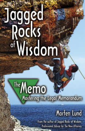Jagged Rocks of Wisdom—The Memo