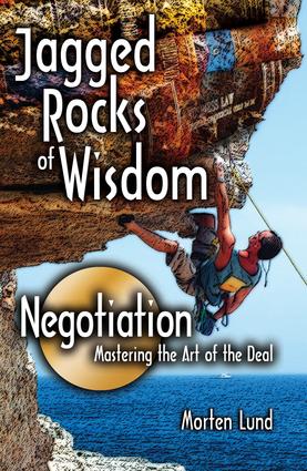 Jagged Rocks of Wisdom—Negotiation