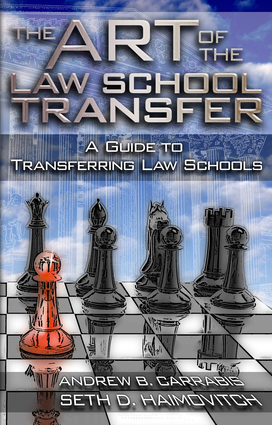 The Art of the Law School Transfer
