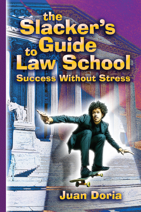 The Slacker's Guide to Law School