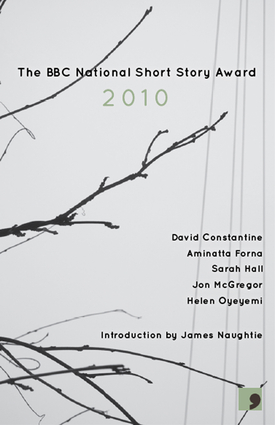 The BBC National Short Story Award 2010