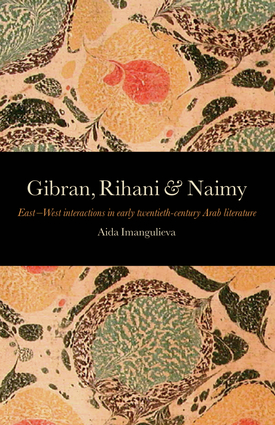 Gibran, Rihani & Naimy