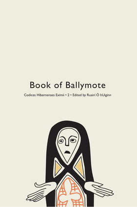 Codices Hibernenses Eximii II: Book of Ballymote