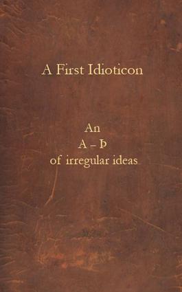 A First Idioticon