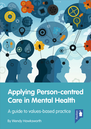 Applying Person-centred Care in Mental Health