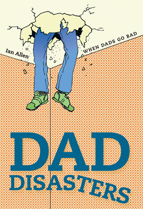 Dad Disasters