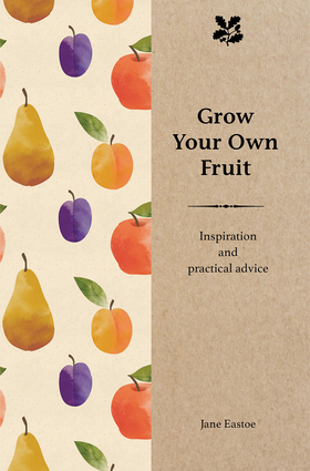 Grow Your Own Fruit