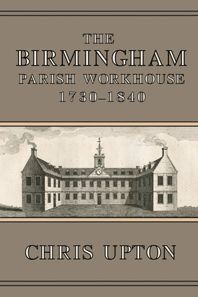 The Birmingham Parish Workhouse, 1730-1840