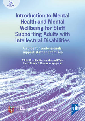 Introduction to Mental Health and Mental Well-being for Staff Supporting Adults with Intellectual Disabilities