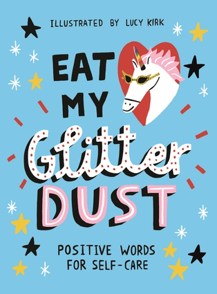 Eat My Glitter Dust