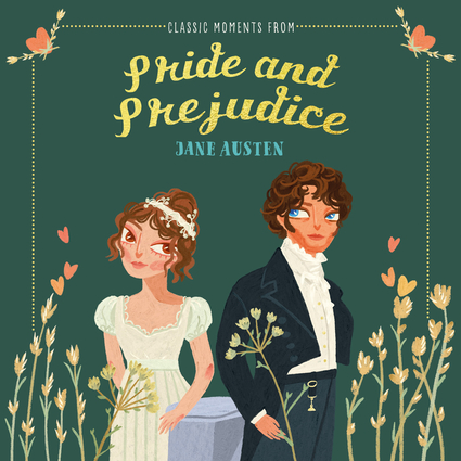 Classic Moments from Pride and Prejudice