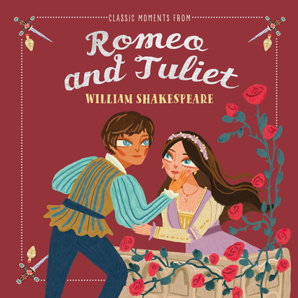 Classic Moments from Romeo and Juliet
