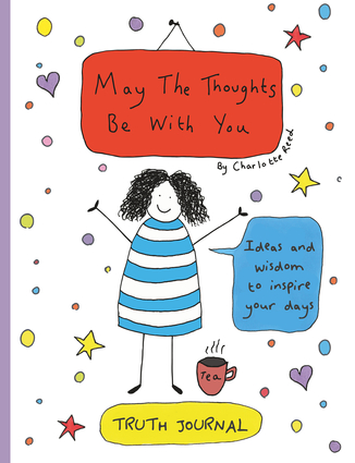 May The Thoughts Be With You Truth Journal