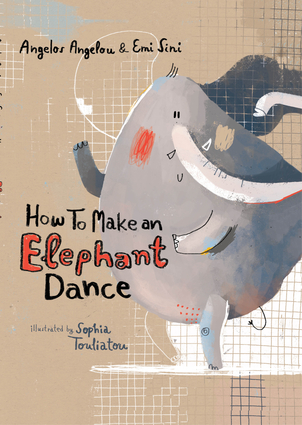 How To Make an Elephant Dance