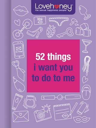 52 Things I Want You to Do to Me