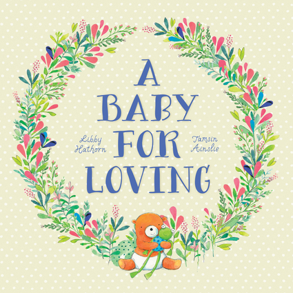 A Baby for Loving