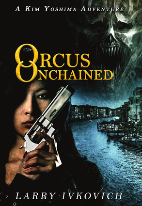 Orcus Unchained