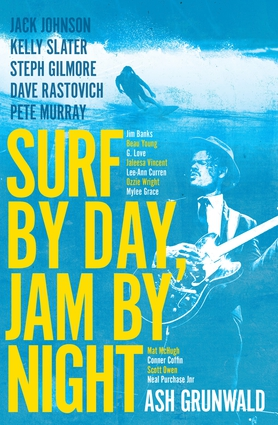Surf By Day Jam By Night